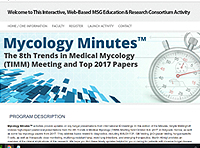 Mycology Minutes(TM) from the 8th Trends in Medical Mycology (TIMM) Meeting and Top 2017 Papers